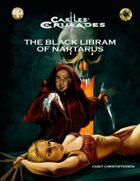 Castles & Crusades Black Libram of Naratus