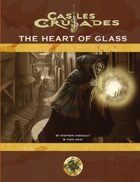 Castles & Crusades Heart of Glass