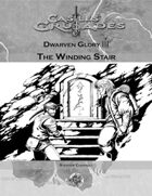 Dwarven Glory III The Winding Stair