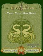 Castles & Crusades They Call Him Guff