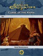 Castles & Crusades U4 Curse of the Khan