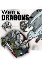 White Dragons+