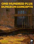 1d100 Plus Dungeon Concepts