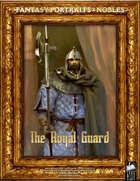 Portrait Art - Nobles - The Royal Guard