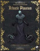 Mythos Art - Atlantic Phantom