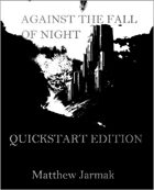 Against The Fall of Night Quickstart Edition