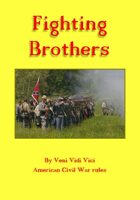 Fighting Brothers - ACW rules