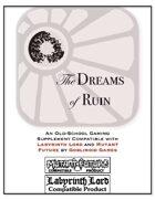 The Dreams of Ruin