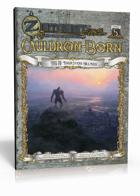 ZEITGEIST #5: Cauldron-Born (4E)