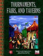 Tournaments, Fairs, and Taverns: D&D 3.5