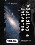[WOIN] Building A Universe