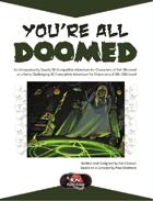 You're All Doomed! [5E]