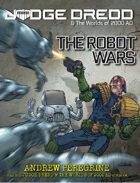 Judge Dredd: The Robot Wars