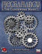 Mechamancy: The Clockwork Magic