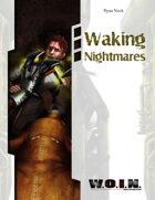 [WOIN] Waking Nightmares