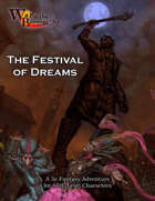 War of the Burning Sky 5E #9: The Festival of Dreams