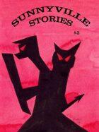 Sunnyville Stories #3