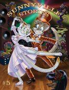 Sunnyville Stories #5
