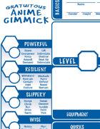 Gratuitous Anime Gimmick Character Sheet