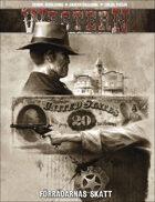Western IV: Förrädarnas Skatt