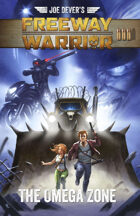 Freeway Warrior - The Omega Zone