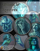 Ghosts and Spectres