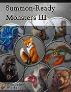 Summon-Ready Monsters III