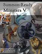 Summon-Ready Monsters V