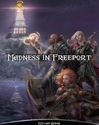 Madness in Freeport (SotDL)