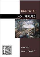 Houserule Issue 1 (3.5e, 4e, 5e)