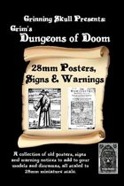 Grim's Dungeons of Doom: Posters, signs and warnings