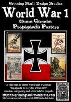 World War 1 28mm German Propaganda posters