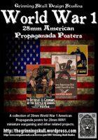 World War 1 28mm American Propaganda posters