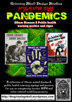 Apocalypse 28mm: Pandemics 28mm Disease & Public health warning posters & signs