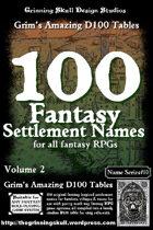 100 Fantasy Settlement Names for all fantasy RPGs Volume 2.