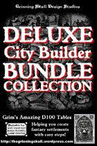 Grim's Amazing D100 Tables: Deluxe City Builder Pack.  [BUNDLE]