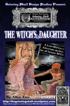 The Witch's Daughter- Adventure Module GSAM01