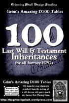 100 Last Will & Testament Inheritances for all fantasy RPGs