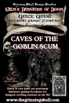 Quick Quests Miniature Gaming Floorplans: Caves of the Goblin Scum Poster Map