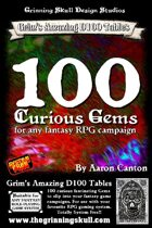 100 Curious Gemstones for any fantasy RPG campaign.