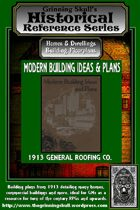 Grinning Skull's Historical Reference series: 1913 Modern Building Ideas & Plans