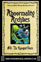 Abnormality Archives: #3 The Hanged Ones