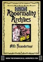 Abnormality Archives: #10 Neandertoar