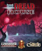 The Dread House [BUNDLE]