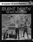 Silent Death: Renegades - the Espan Rebellion