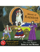 Worlde of Legends™ MP3: Music of Kaendor 15 - San dor Naerok - Song of the Nomad
