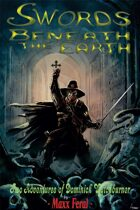Swords Beneath the Earth