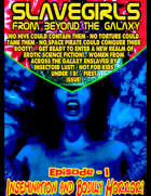 Slave Girls from Beyond the Galaxy #1