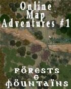 Online Map Adventures #1 - Forests & Mountains
