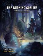 The Burning Goblins
